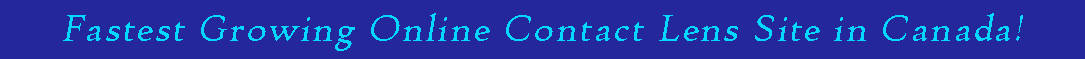 Fastest growing online contact lens seller in Canada thinner version